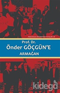 Prof. Dr. Önder Göçgün'e Armağan Cilt1