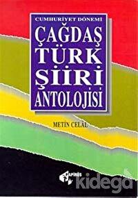 Cumhuriyet Dönemi Çağdaş Türk Şiiri Antolojisi