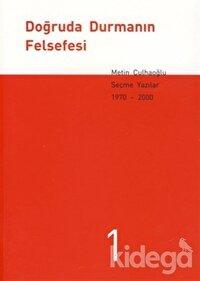 Doğruda Durmanın Felsefesi Seçme Yazılar 1970-2000 (3 Kitap Takım)