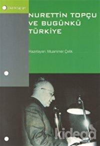 Nurettin Topçu ve Bugünkü Türkiye