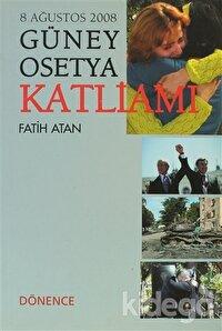 Güney Osetya Katliamı
