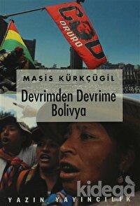 Devrimden Devrime Bolivya