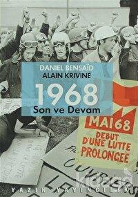 1968: Son ve Devam