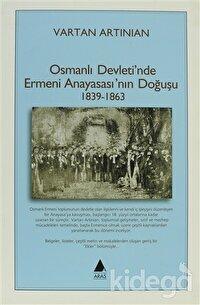 Osmanlı Devleti'nde Ermeni Anayasası'nın Doğuşu