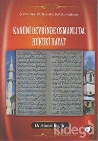 Kanuni Devrinde Osmanlı'da Hukuki Hayat