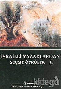 İsrailli Yazarlardan Seçme Öyküler 2