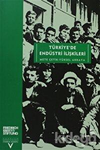 Türkiye'de Endüstri İlişkileri