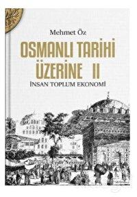 Osmanlı Tarihi Üzerine: 2