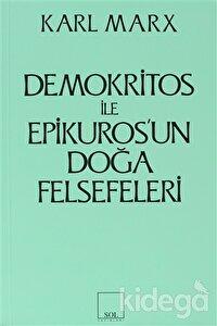 Demokritos ile Epikuros'un Doğa Felsefeleri