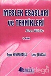 Meslek Esasları ve Teknikleri Ders Kitabı