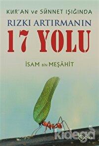 Kur'an ve Sünnet Işığında Rızkı Artırmanın 17 Yolu