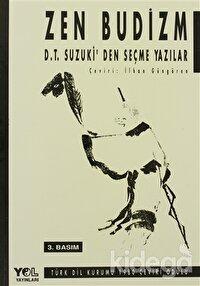 Zen Budizm D.T. Suzuki'den Seçme Yazılar
