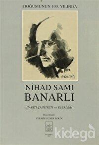 Nihad Sami Banarlı Hayatı Şahsiyeti ve Eserleri