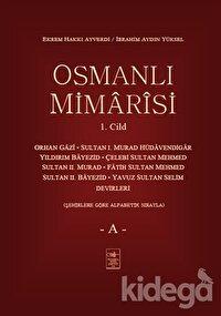 Osmanlı Mimarisi 1. Cilt - A