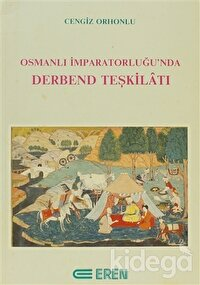 Osmanlı İmparatorluğu'nda Derbend Teşkilatı