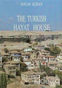 The Turkish Hayat House