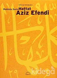 Türk Hat Üstadları 1: Hattat Aziz Efendi