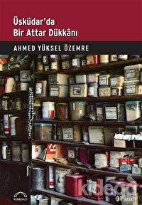 Üsküdar'da Bir Attar Dükkanı