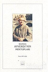 Samiha Ayverdi'nin Mektupları