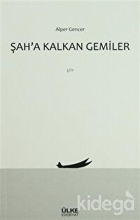 Şah'a Kalkan Gemiler