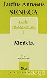 Latin Tragedyaları 1 - Medeia