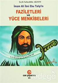 İmam Ali İbni Ebu Talip'in Faziletleri ve Yüce Menkibeleri