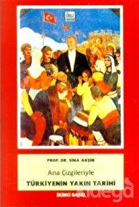 Ana Çizgileriyle Türkiyenin Yakın Tarihi 1789-1980