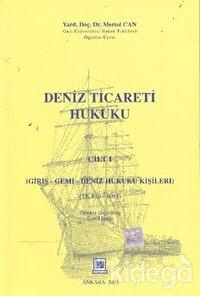 Deniz Ticareti Hukuku Cilt: 1