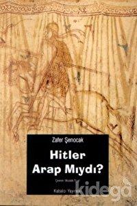 Hitler Arap mıydı ?