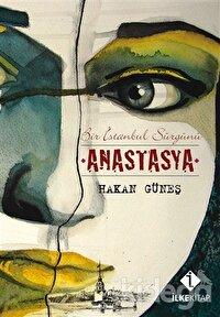 Bir İstanbul Sürgünü Anastasya
