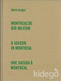Montreal'de Bir Mevsim