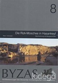 Byzas 8 - Die Rizk-Moschee in Hasankeyf