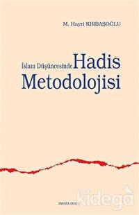 İslam Düşüncesinde Hadis Metodolojisi