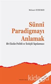 Sünni Paradigmayı Anlamak