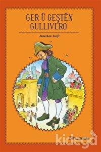 Ger Ü Geşten Gullivero