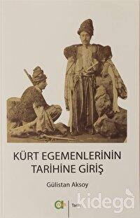 Kürt Egemenlerinin Tarihine Giriş