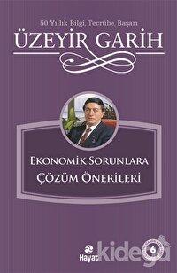 Ekonomik Sorunlara Çözüm Önerileri