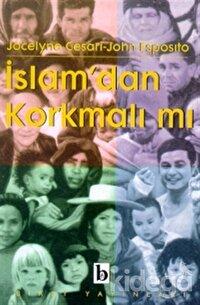 İslam'dan Korkmalı mı? Yeşil Tehlikenin Ötesi