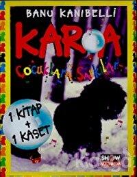 Kar'a Çocuklara Şarkılar (1 Kitap + 1 CD)