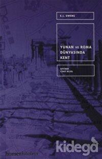 Yunan ve Roma Dünyasında Kent