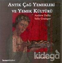 Antik Çağ Yemekleri ve Yemek Kültürü