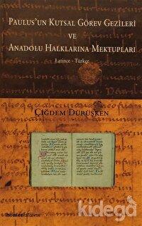 Paulus'un Kutsal Görev Gezileri Ve Anadolu Halklarına Mektupları
