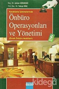 Konaklama İşletmelerinde Önbüro Operasyonları ve Yönetimi