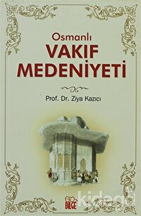 Osmanlı Vakıf Medeniyeti