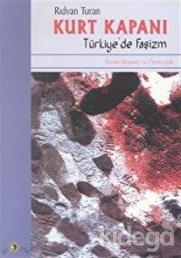 Kurt Kapanı Türkiye'de Faşizm