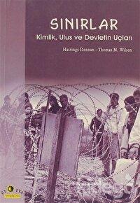 Sınırlar Kimlik, Ulus ve Devletin Uçları