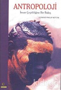 Antropoloji: İnsan Çeşitliliğine Bir Bakış
