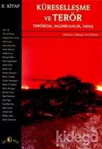 Küreselleşme ve Terör Terörizm, Saldırganlık, Savaş 2. Kitap