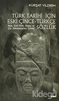 Türk Tarihi İçin Eski Çince - Türkçe Sözlük