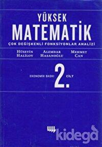 Yüksek Matematik 2. Cilt Çok Değişkenli Fonksiyonlar Analizi (Ekonomik Baskı)